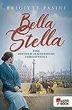 Bella Stella: Eine deutsch-italienische Familiensaga