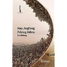 Peking falten: Erzählung