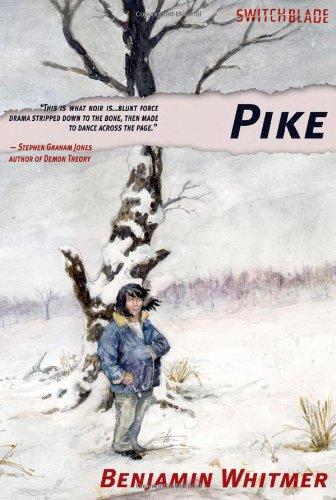 Pike (Switchblade) par Benjamin Whitmer