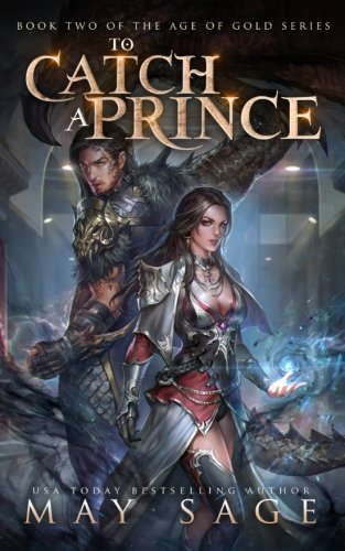 To Catch a Prince: Volume 2 (Age of Gold)