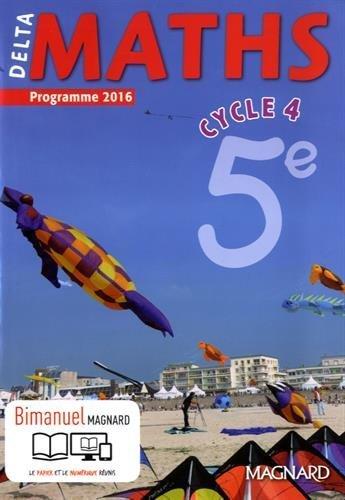 Delta maths 5e cycle 4 - Nouveau programme 2016 par Xavier Andrieu