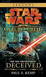 Star Wars: The Old Republic - Deceived (Star Wars: The Old Republic - Legends) by Paul S. Kemp (2012-05-29)