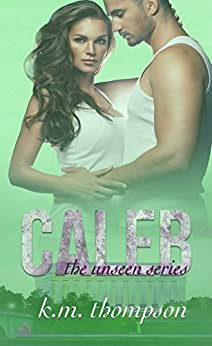 Caleb (Unseen Book 1) (English Edition) di [Thompson, K.M.]