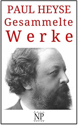 Gesammelte Werke: Romane und Geschichten (99 Welt-Klassiker)