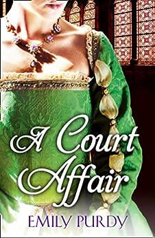 A Court Affair by [Purdy, Emily]