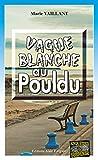 Vague blanche au Pouldu: Une enquête du lieutenant Aubain (Enquêtes & Suspense) (French Edition)
