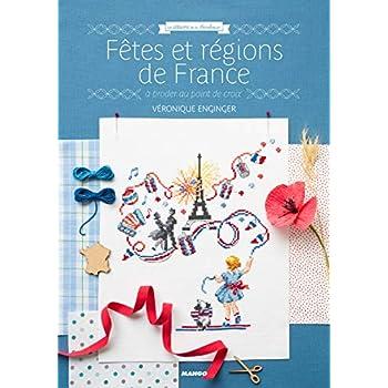 Fêtes et régions de France : A broder au point de croix
