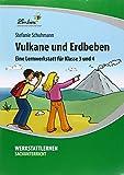 Vulkane und Erdbeben (PR): Grundschule, Sachunterricht, Klasse 3-4 - Kopiervorlagen, Schnellhefter - Stefanie Schuhmann