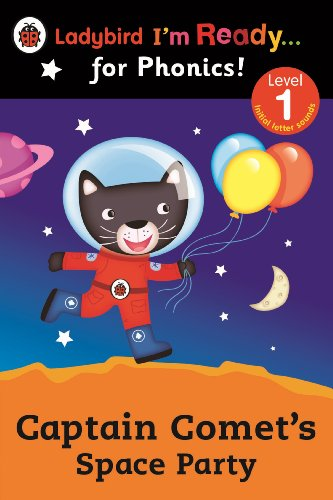 Captain Comet's Space Party Ladybird I'm Ready for Phonics: Level 1 (Im Ready for Phonics Level 01)