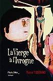 Image de La Vierge à l'Ivrogne