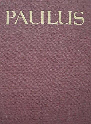 Paulus : Ein Heldenleben im Dienste Christi, in religionsgeschichtlichem Zusammenhang dargestellt
