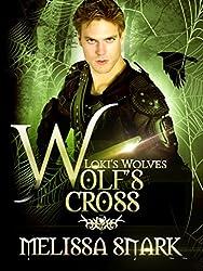 Wolf's Cross: Book 4 (Loki's Wolves)