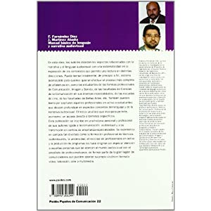 Manual básico de lenguaje y narrativa audiovisual (Papeles De Comunicacion)