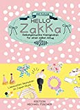Hello Zakka: Selbstgemachte Kleinigkeiten für einen süßen Alltag