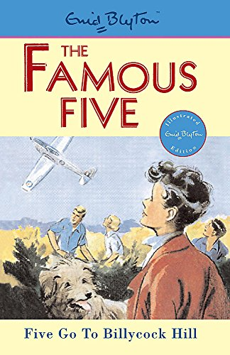 Five Go To Billycock Hill: Book 16 (Famous Five)