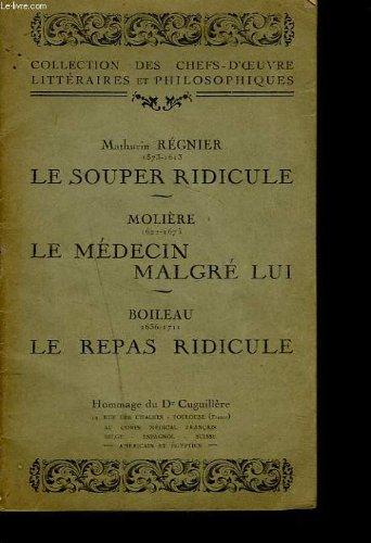 LE SOUPER RIDICULE / LE MEDECIN MALGRE LUI / LE REPAS RIDICULE.