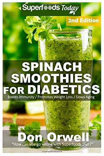 Best book spinach smoothies for diabetics over 40 spinach best book spinach smoothies for diabetics over 40 spinach smoothies for diabetics quick easy gluten free low cholesterol whole foods blender recipes full forumfinder Choice Image