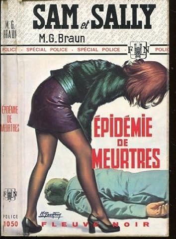 M.g.braun Special Police - Épidémie de