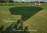 Ballonfahrt: Mannheim - Otterstadt (Wandkalender 2019 DIN A3 quer): Majestätisches Reisen in der Luft - Ballonfahren (Monatskalender, 14 Seiten ) (CALVENDO Orte)