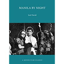 Manila by Night: A Queer Film Classic