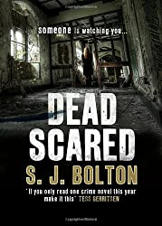 Dead Scared: Lacey Flint Series, Book 2 by Sharon Bolton (2012-04-26)
