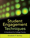 [Student Engagement Techniques: A Handbook for College Faculty] (By: Elizabeth F. Barkley) [published: November, 2009]