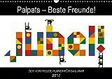 Palpats – Beste Freunde! (Wandkalender 2017 DIN A3 quer): Jubel – Der Vorfreude-Planer mit den Palpats! (Geburtstagskalender, 14 Seiten ) (CALVENDO Spass) [Kalender] [Nov 09, 2016] Per Lind, Claas