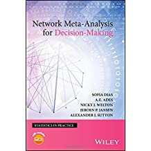 Network Meta-Analysis for Decision-Making (Statistics in Practice, Band 1)