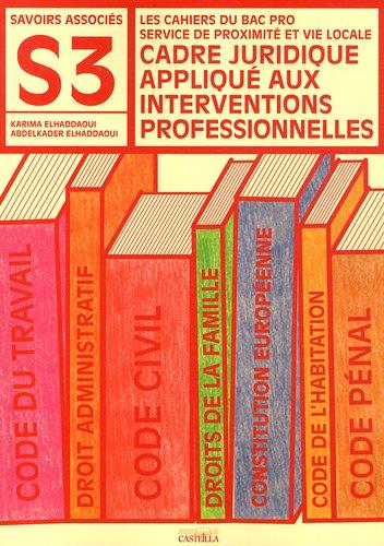 Cadre juridique applique aux interventions professionnelles Bac Pro SPVL Savoirs Associés 3