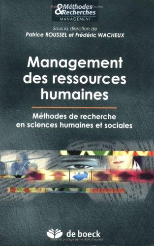 Management des ressources humaines : Méthodes de recherche en sciences humaines et sociales par Patrice Roussel, Frédéric Wacheux, Collectif