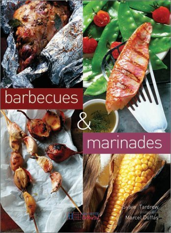 Barbecues and Marinades by Tardrew, Sylvie (2003) Paperback