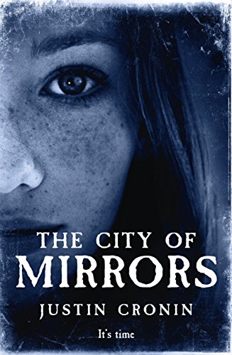 The City of Mirrors (The Passage Trilogy Book 3) by [Cronin, Justin]