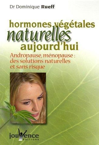Les hormones végétales naturelles aujourd'hui