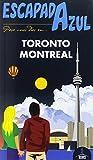 Escapada azul. Toronto y Montreal
