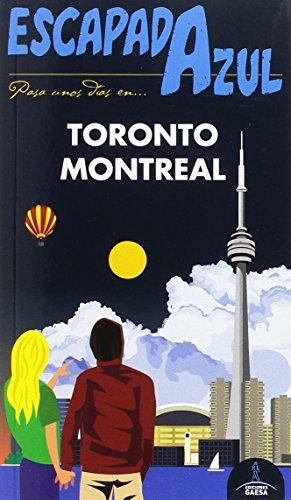 ESCAPADA Toronto Y Montreal (ESCAPADA AZUL) por Daniel Cabrera