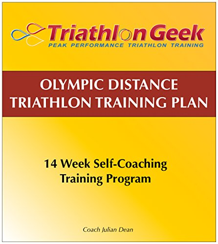 Olympic Distance Triathlon Training Plan: 14 week self-coaching triathlon training calendar. (Triathlon Geek Book 1) Epub Descargar Gratis