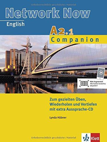 Network Now A2.1 Companion: Übungsheft mit Audio-CD