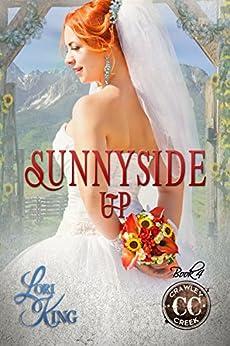 Sunnyside Up (Crawley Creek Book 4) by [King, Lori]