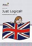Just Logical!: Freiarbeitsmaterial für den Englischunterricht in Klasse 3-5, Heft