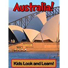 Australia! Learn About Australia and Enjoy Colorful Pictures - Look and Learn! (50+ Photos of Australia) (English Edition)