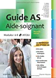Guide AS - Modules 1 à 8 + AFGSU. Avec vidéos