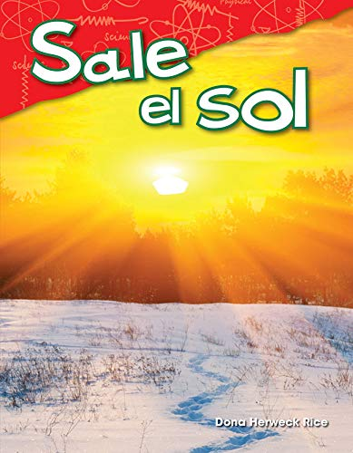 Sale el sol (Here Comes the Sun) (Science Readers: Content and Literacy) epub