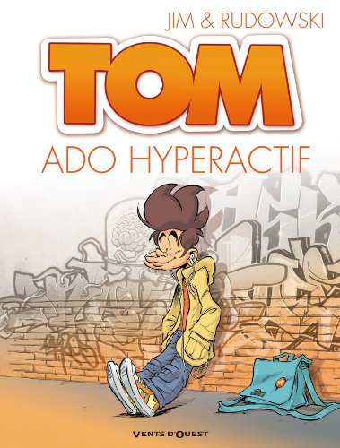 Tom T02 : Ado hyperactif
