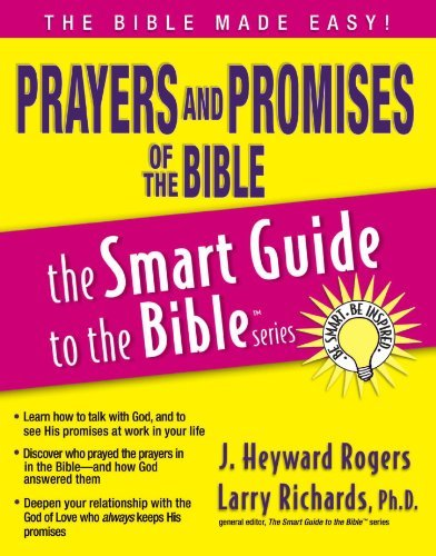 Prayers and Promises of the Bible (The Smart Guide to the Bible Series) by Jonathan Rogers (2007-11-18)
