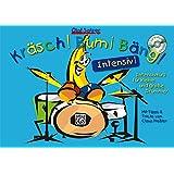 Kräsch! Bum! Bäng! Intensiv!: Der Intensivkurs für kleine und große Drummer. Mit Tipps & Tricks von Claus Heßler. Mit MP3-CD!