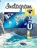 Instagram Mogul: Der geheime Weg um erfolgreich auf Instagram zu sein !
