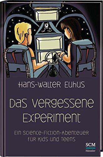 iment: Ein Science Fiction Abenteuer für Kids und Teens (Wissenschaft Bücher Für Teens)