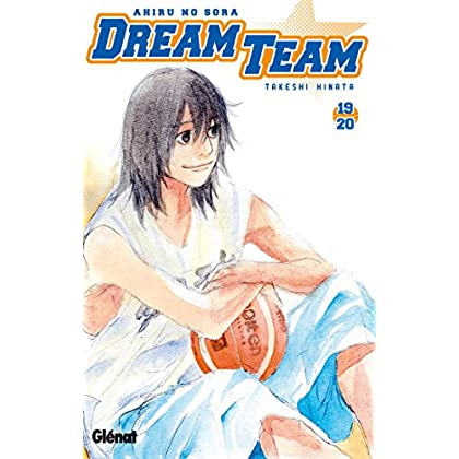 Dream Team - Tome 19-20