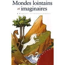 Mondes lointains et imaginaires