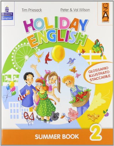 Holiday English. Summer Book. Con CD Audio. Per la 2 classe elementare
